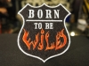 Нашивка Born to be wild